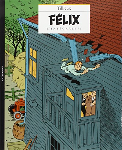 Félix l'intégrale, tome 5