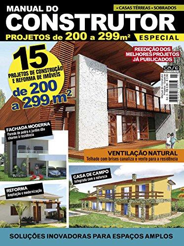 Manual do Construtor Projetos Especial Ed. 3 - 15 Projetos de 200 a 299 m² (Portuguese Edition) por Edicase