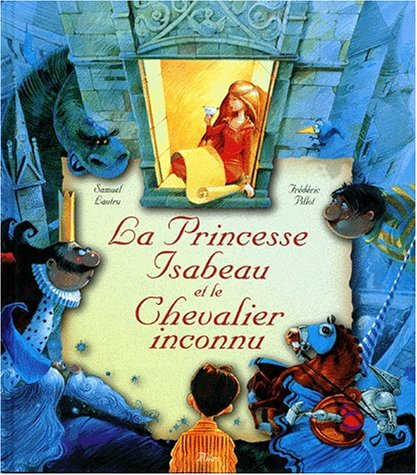 La princesse Isabeau et le chevalier inconnu