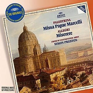 Palestrina: Missa Papae Marcelli; Palestrina: Tu es petrus - Motet / Allegri: Miserere / Anerio: Venite ad me omnes / Nanino: Haec dies / Giovannelli: Jubilate Deo