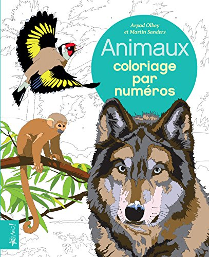 Animaux - Coloriage par Numeros par Arpad Olbey et Martin Sanders
