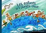 """Afficher """"Les enfants de la planète bleue"""""""