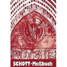 Schott-Messbuch für die Sonn- und Festtage des Lesejahres C: Originaltexte der authent. dt. Ausgabe des Messbuches und des Messlektionars