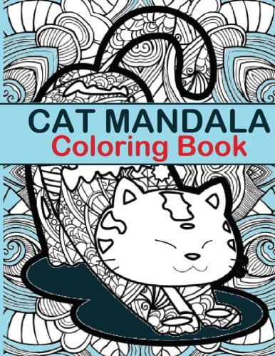 cat-mandala-coloring-book-cat-mandala-coloring-book-fun-for-all-ages-adults-and-kids-can-relax-while