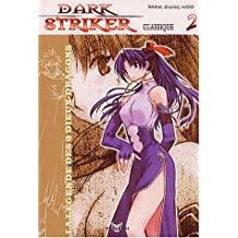 Dark Striker, tome 2