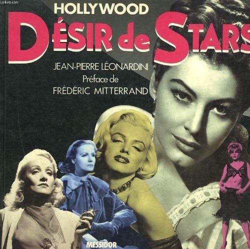 Hollywood, désir de stars par Léonardini Jean-Pierre