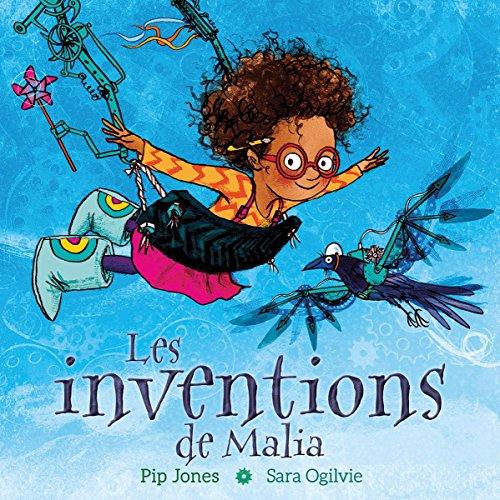 Les Inventions de Malia par Pip Jones