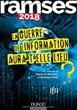 Ramses 2018 - La guerre de l'information aura-t-elle lieu ?...