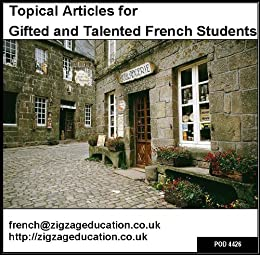 Topical Articles for Gifted and Talented French Students