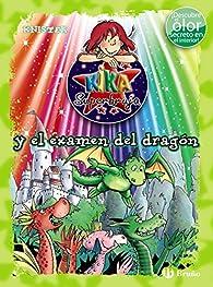 Kika Superbruja y el examen del dragón par  KNISTER