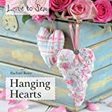 Hanging Hearts (Love to Sew) (English Edition)