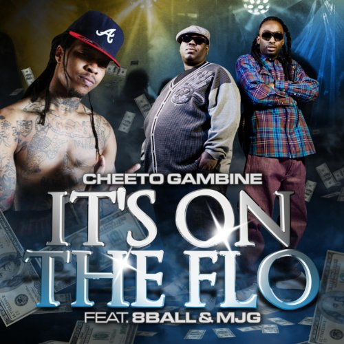 cheeto-gambine-ft-8ball-mjg-its-on-the-flo-explicit