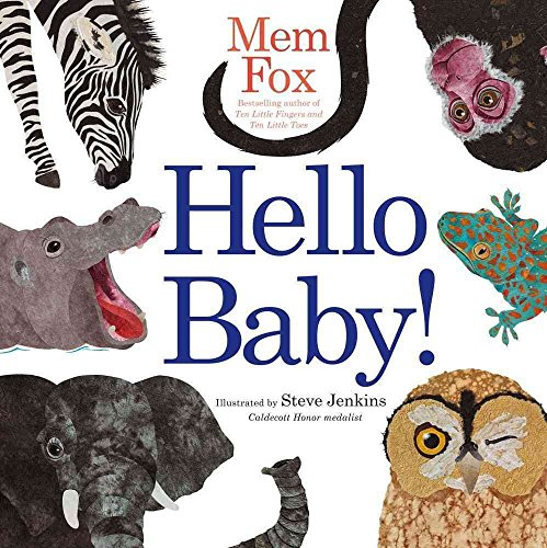 [(Hello Baby!)] [By (author) Mem Fox ] published on (May, 2009)
