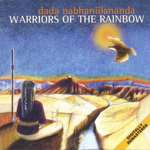 Is Warriors Of The Rainbow On Netflix: Warriors Of The Rainbow By Dada Nabhaniilananda On Amazon