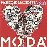 PASSIONE MALEDETTA 2.0 - 2CD + 2DVD - MODA'
