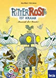 Ritter Rost ist krank: Band 10