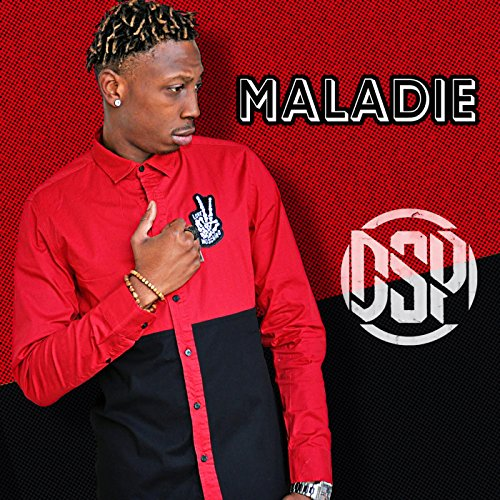 Maladie [Explicit]
