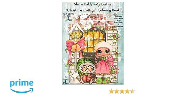 Sherri Baldy My Besties Christmas Cottage Coloring Book Amazon