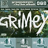Riddim 70: Grimey