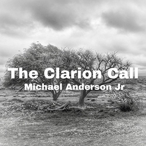 The Clarion Call Clarion Call