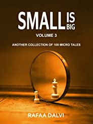 Small is Big - Volume 3
