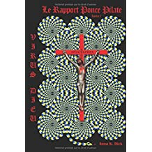 Virus Dieu : le rapport Ponce Pilate: Tome 1