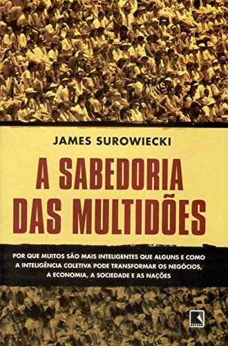 A Sabedoria Das Multidões (Em Portuguese do Brasil)