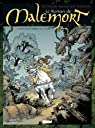 Le Roman de Malemort T01 : Sous les Cendres de la Lune par Stalner