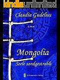 Mongolia - Seele sandgestrahlt