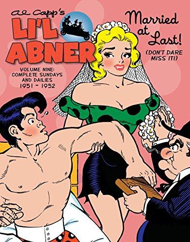 Li'l Abner: The Complete Dailies and Color Sundays, Vol. 9: 1951-1952 (Al Capp's Li'l Abner)