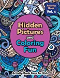 Hidden Pictures and Coloring Fun - Activity Book Vol. 4
