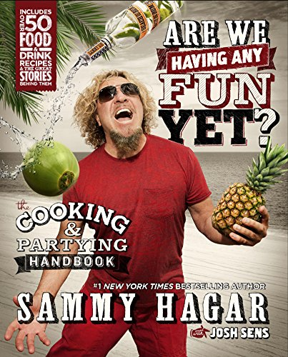 Are We Having Any Fun Yet?: The Cooking & Partying Handbook (English Edition)