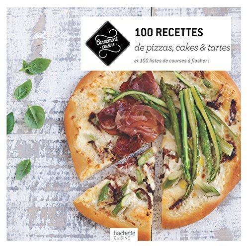 100-recettes-de-pizzas-cakes-et-tartes