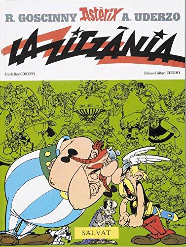 La zitzània (Catalá - A Partir De 10 Anys - Astèrix - La Col·Lecció Clàssica) por Albert Uderzo