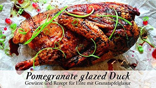 Pomegranate glazed Duck – 8 Gewürze Set für die fruchtige Peking Ente (45g) – in einem schönen Holzkästchen – mit Rezept und Einkaufsliste – Geschenkidee für Feinschmecker von Feuer & Glas