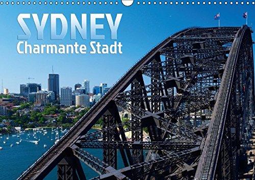SYDNEY Charmante Stadt (Wandkalender 2019 DIN A3 quer): Die bezaubernde australische Küstenstadt (Monatskalender, 14 Seiten ) (CALVENDO Orte)