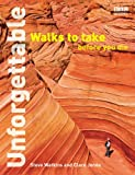 Unforgettable Walks To Take Before You Die