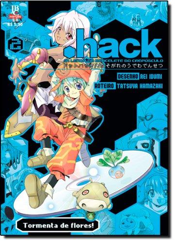 Hack. Tormenta De Flores! - Volume 2 (Em Portuguese do Brasil)