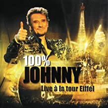 100% Johnny : Live à la Tour Eiffel