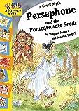 Hopscotch Myths: Persephone and the Pomegranate Seeds