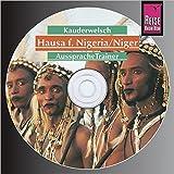 Reise Know-How Kauderwelsch AusspracheTrainer Hausa für Nigeria/Niger (Audio-CD): Kauderwelsch-CD - Hannelore Vögele