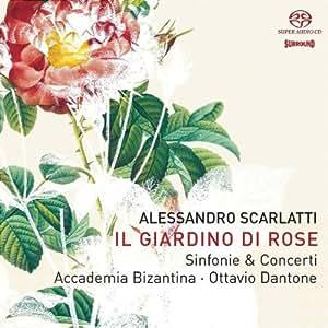 Alessandro Scarlatti - Il Giardino di rose, sinfonie & concerti (SACD)