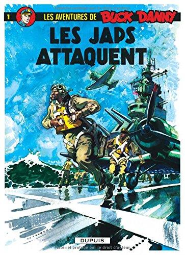 Buck Danny, tome 1 : Les Japs attaquent