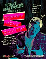 Totally Unauthorized Guide to Donkey Kong Country de BradyGames