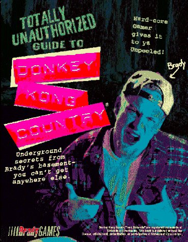 Totally Unauthorized Guide to Donkey Kong Country