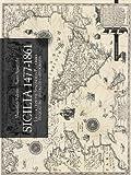 Image de Sicilia 1477-1861. La collezione Spagnolo-Patermo in quattro secoli di cartografia