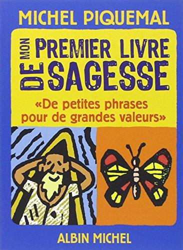 Mon premier livre de sagesse par Michel Piquemal
