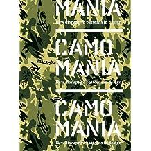 Camo mania