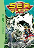 Sea Quest 03 - La raie venimeuse