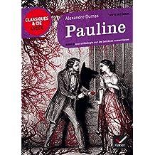 Pauline: suivi d'une anthologie sur les héroïnes romantiques